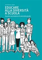 Educare alla diversità a scuola, Scuola secondaria di secondo grado (UNAR. Ufficio Nazionale Antidiscriminazioni Razziali)