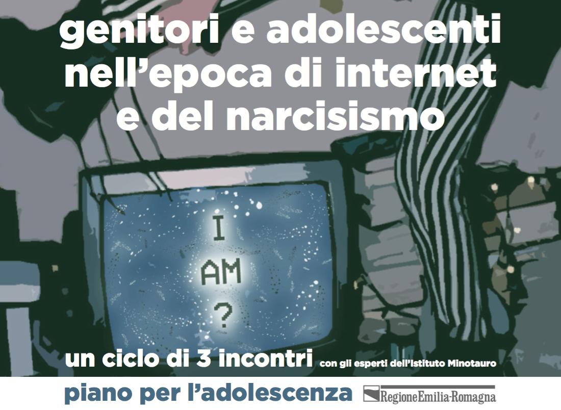 Adolescenza, Internet e Narcisismo: ciclo di incontri in Emilia-Romagna