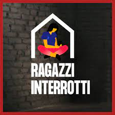 #RagazziInterrotti